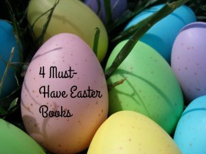 4 Must-Have Easter Books From HarperCollins Children's Books! (Giveaway)