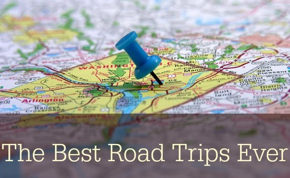 The Best Road Trips Ever!