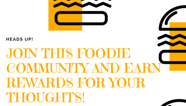 Join This Foodie Community And Earn Rewards For Your Thoughts!