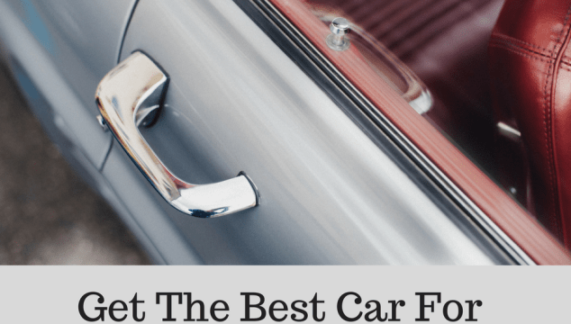 Get The Best Car For Your Budget