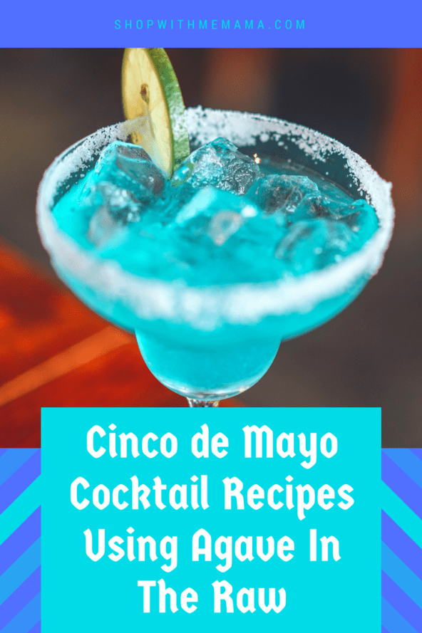 Cinco de Mayo Cocktail Recipes Using Agave In The Raw