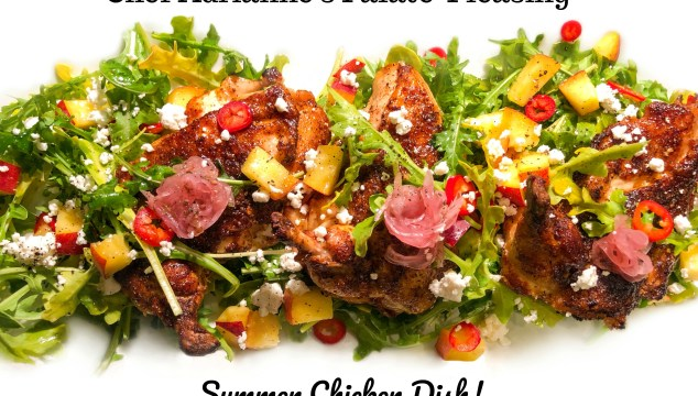 Chef Adrianne's Palate-Pleasing Summer Chicken Dish