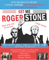 """Get Me Roger Stone"" Documentary Screening and Q&A with Directors Dylan Bank, Daniel DiMauro, and Morgan Pehme"