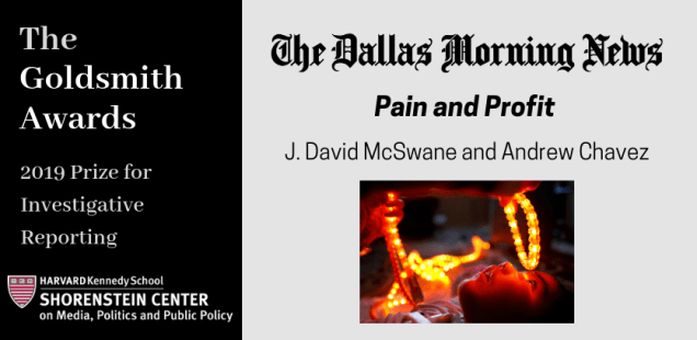Dallas Morning News Wins the 2019 Goldsmith Prize for Investigative Reporting