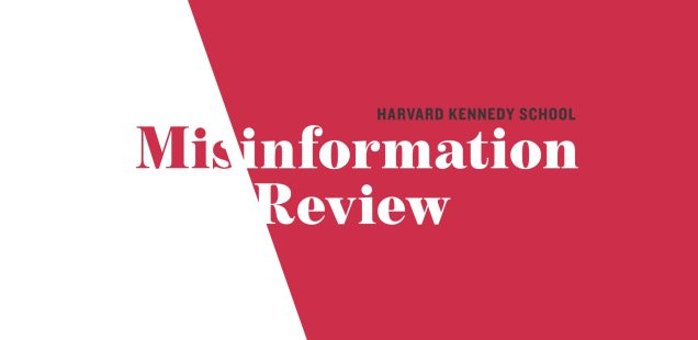 HKS Misinformation Review Special Issue: Propaganda Analysis Revisted
