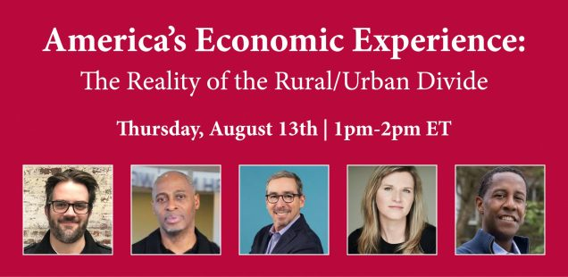 America's Economic Experience: The Reality of the Rural/Urban Divide