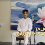 Talks with Gautam Sachdeva at The Urban Ashram, 2014, Pune (Talks with Gautam Sachdeva at The Urban Ashram, 2014, Pune)