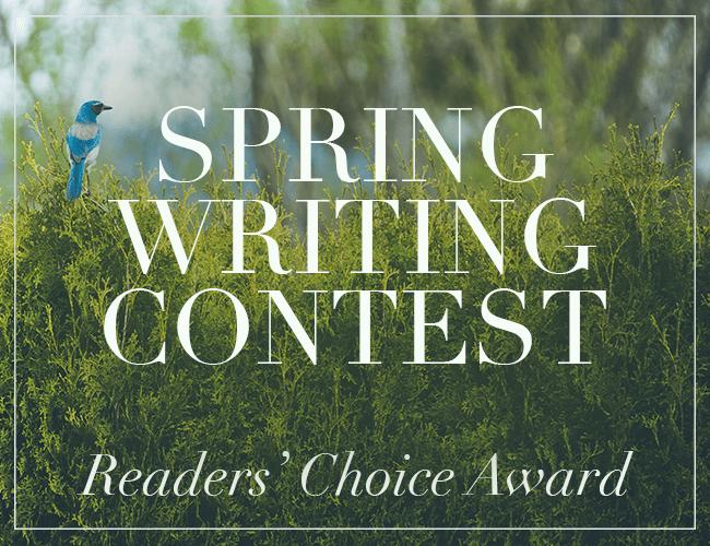 Spring Writing Contest Readers' Choice Award