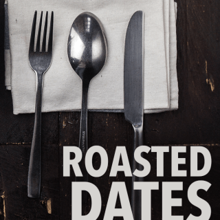 Roasted Dates