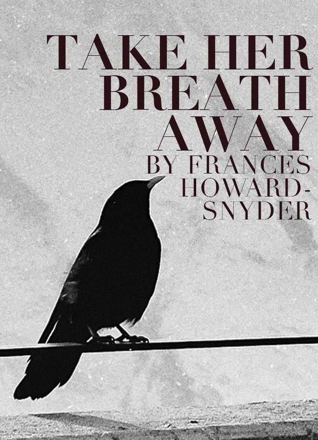Take Her Breath Away