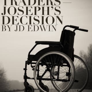 Traders — Joseph's Decision