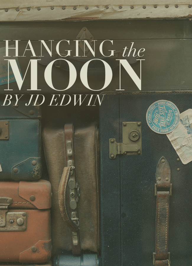 Hanging the Moon