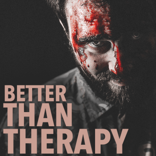 Better Than Therapy