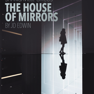 Shangaville Circus — The House of Mirrors