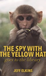 The Spy with the Yellow Hat Goes to the Library