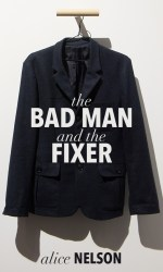 The Bad Man and the Fixer