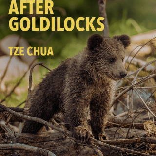 After Goldilocks