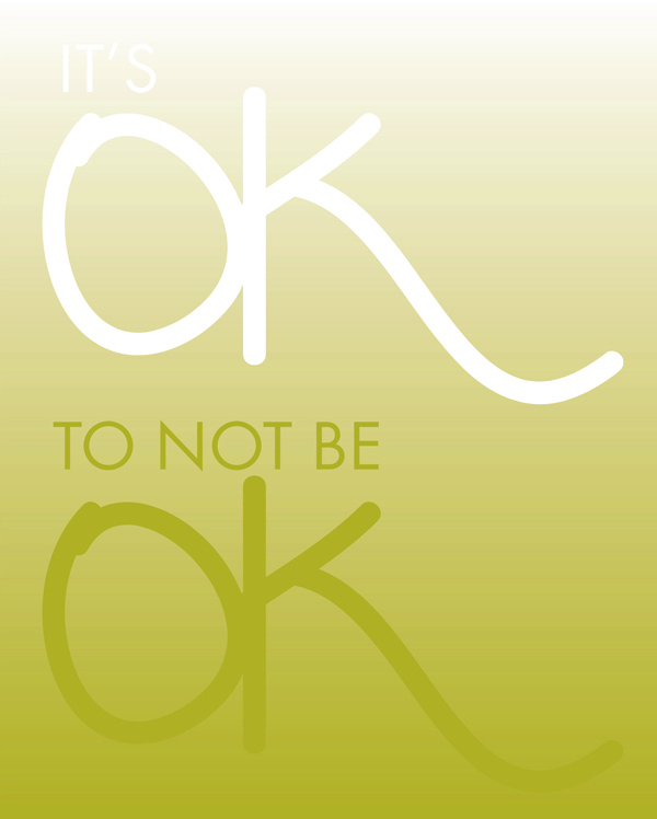 Its ok to no be ok 2 | shorts and longs | julie rybarczyk
