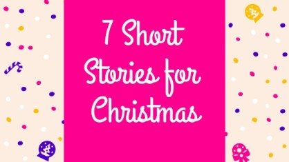 7 Short Stories for Christmas