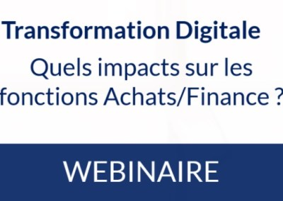 Transformation Digitale: quels impacts sur les fonctions Achats/Finance ?