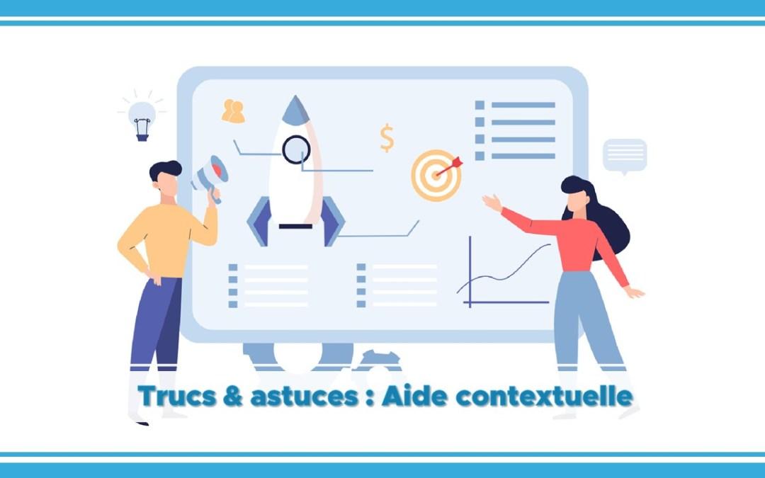Les trucs et astuces Shortways pour créer des aides contextuelles efficaces !