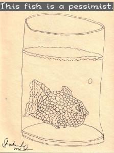 Pessimist Fish