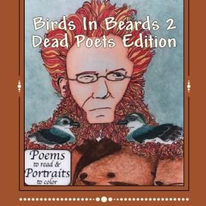 birds in beards 2 dead poets