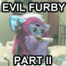 furby is evil part ii link picture