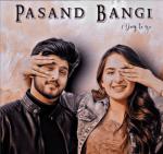 Pasand Bangi Lyrics