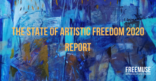 Freemuse Releases The 2020 Report On The State Of Artistic Freedom