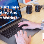 What Is Affiliate Marketing & How To Earn Cash With It?