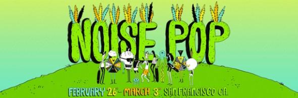 Noise-Pop-2013