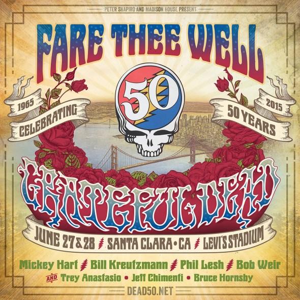 "Grateful Dead 50 - ""Fare Thee Well"" - Santa Clara"