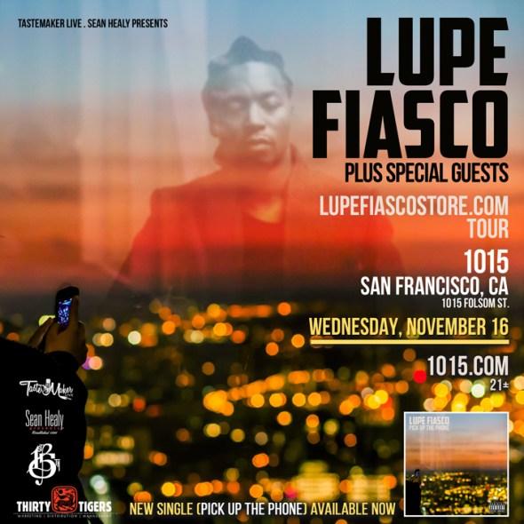 Lupe Fiasco - 1015 Folsom