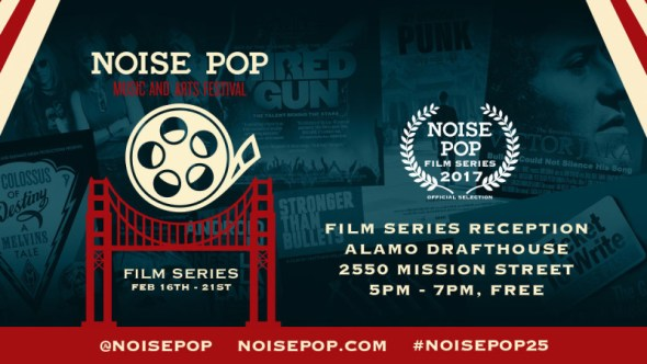 Noise Pop 2017 - film series