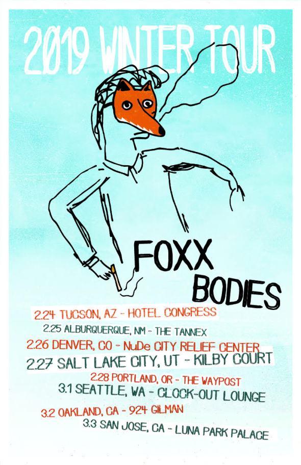 Foxx Bodies - 2019 Winter Tour