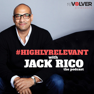 Latino podcast, Highly Relevant with Jack Rico