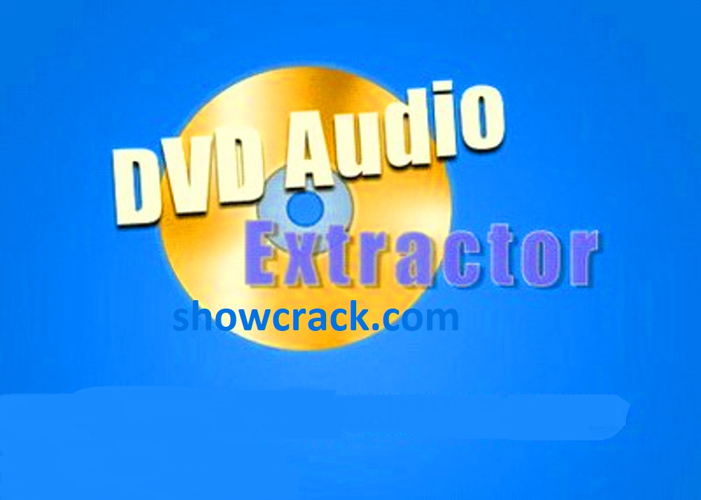 DVD Audio Extractor 8.2 Crack + Activation Key Free Download 2021 [ Latest ]