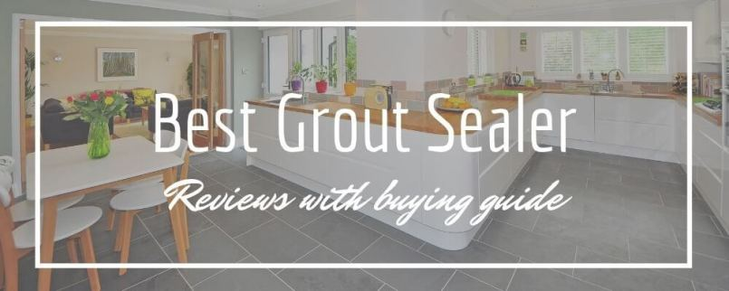 Best Grout Sealer for Shower