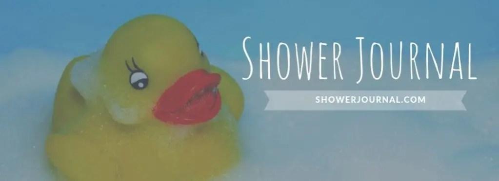 Shower Journal