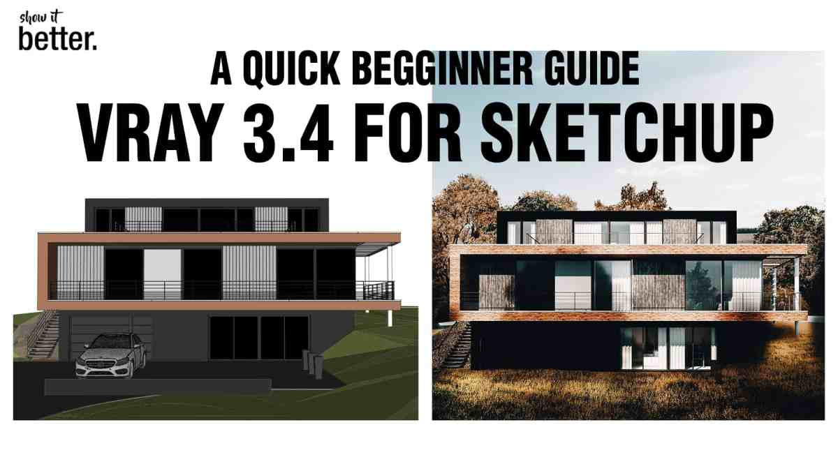 Vray 3.4 for Sketchup Beginners Quick Start