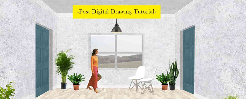 Post Digital Interior Architecture Drawing Tutorial