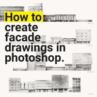 How to make a facade drawing in photoshop.