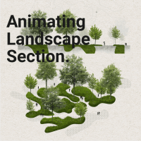 Animating Landscape Section and Diagram Tutorial