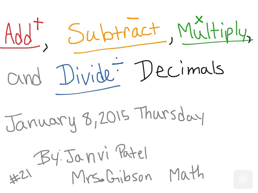 Add Subtract Multiply And Divide Decimals