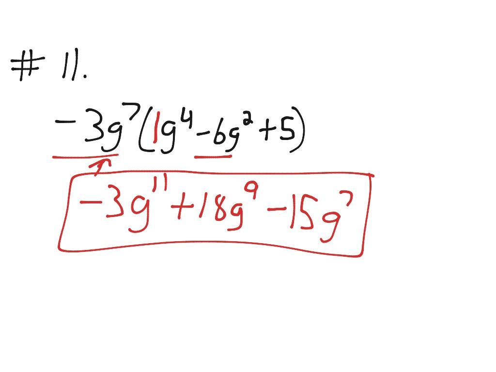 9 2 Part 1 Multiplying A Monomial By A Polynomial