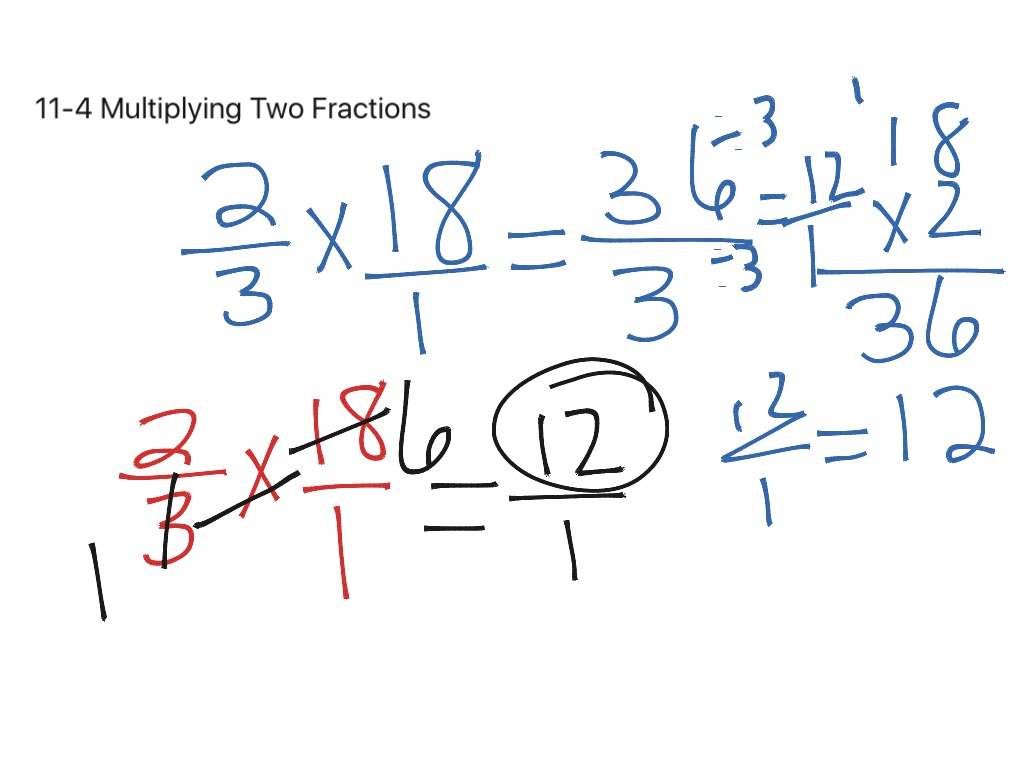 11 4 Multiplying Two Fractions