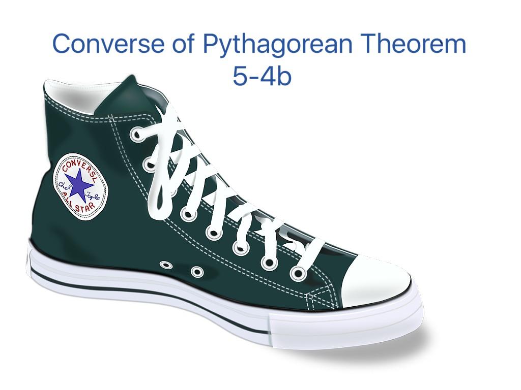 Math 5 4b Converse Of Pythagorean Theorem