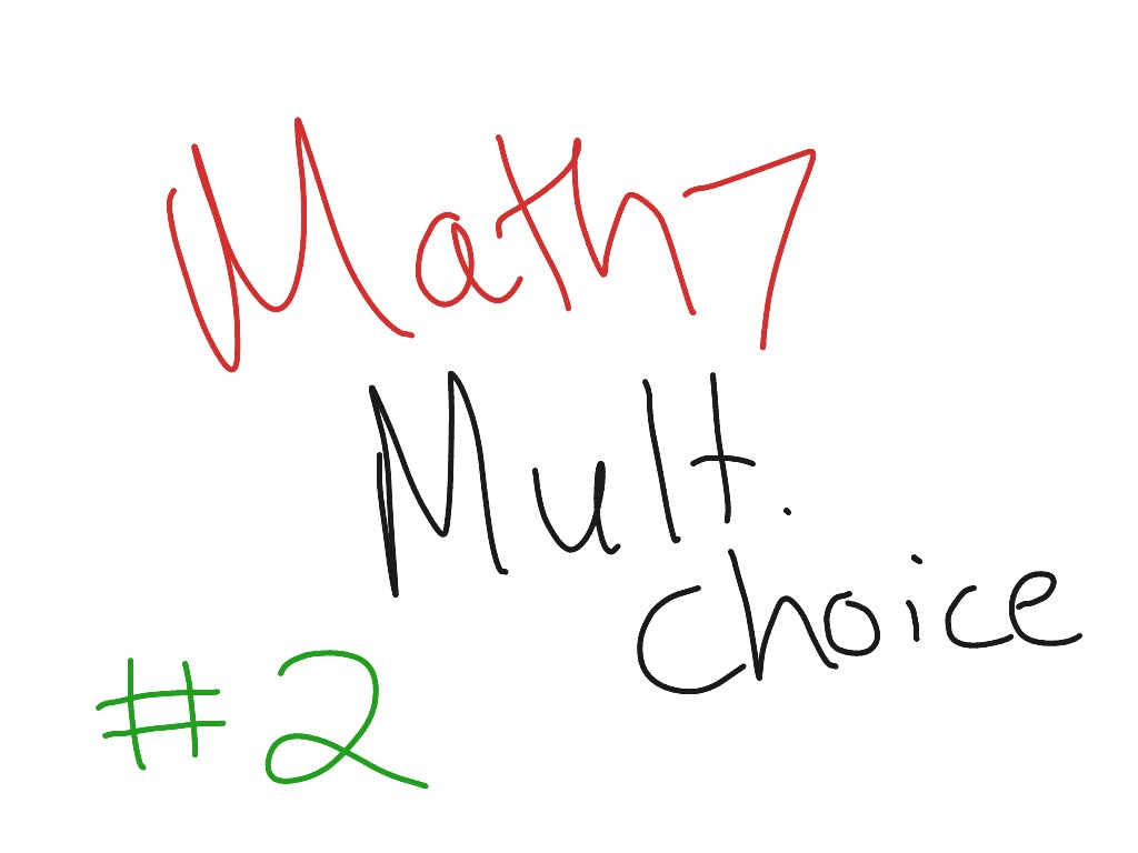 Math 7 Chapter Test Fractions Multiple Choice 2