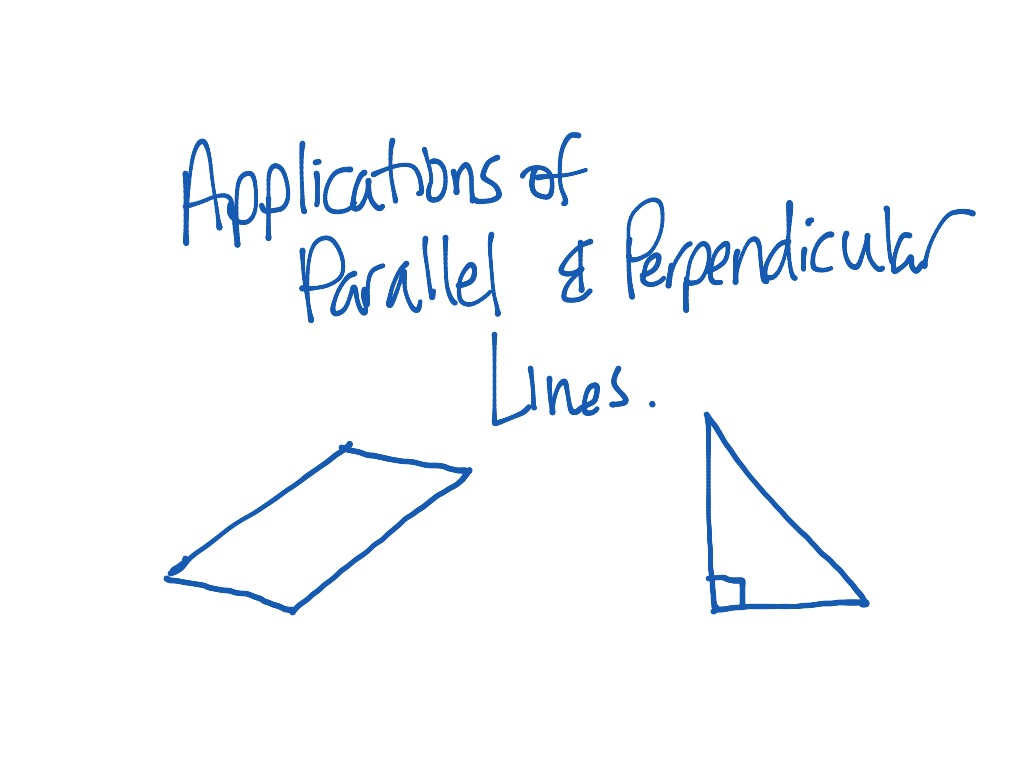 Applications Of Parallel And Perpendicular Lines